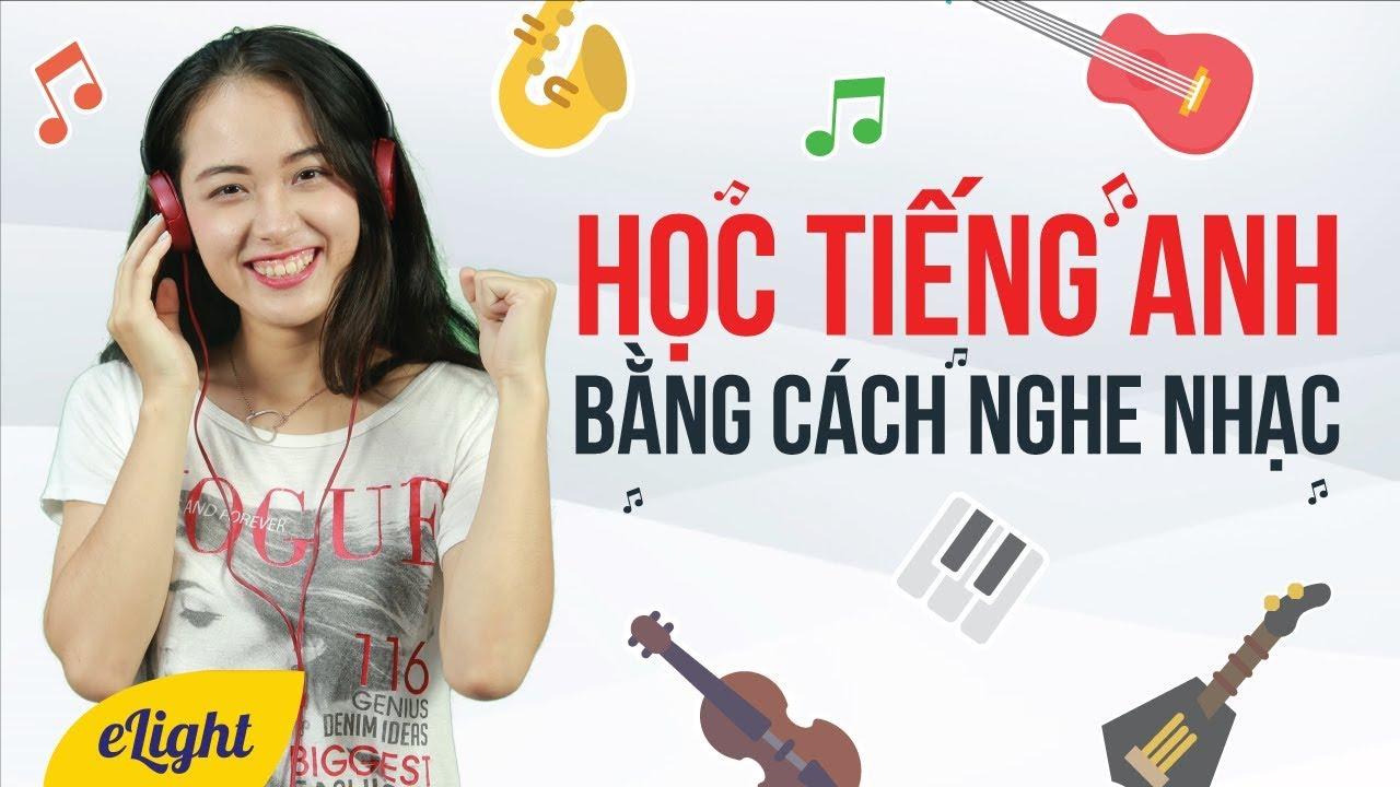 Cach-hoc-tieng-Anh-khong-bi-nham-chan-la-hoc-qua-bai-hat-xem-phim
